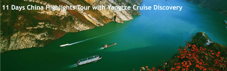11 Days of China Highlights Tour with Yangtze Cruise Discovery