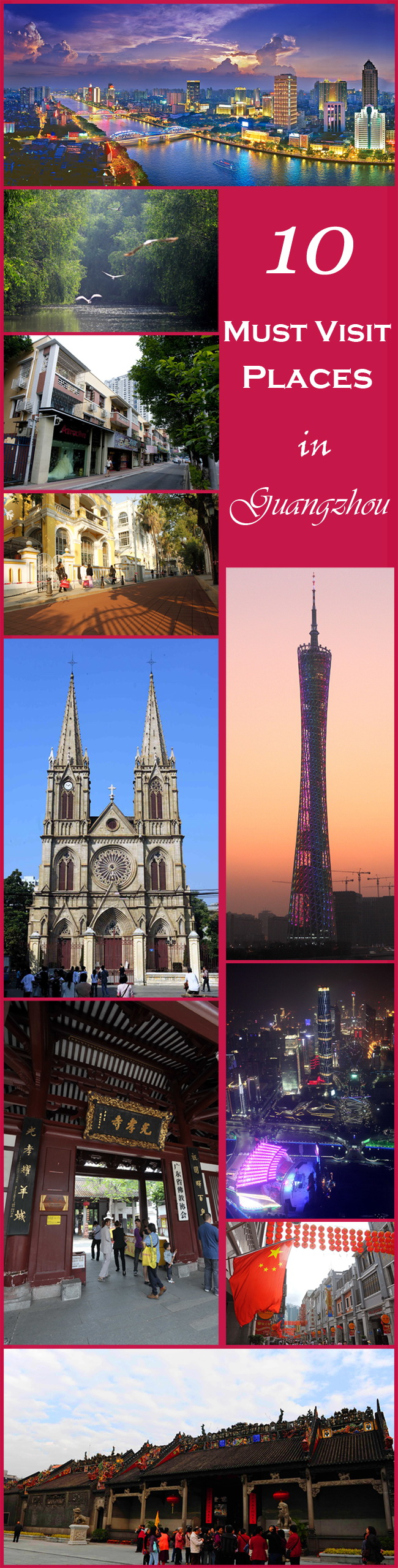 10 must visit places in Guangzhou
